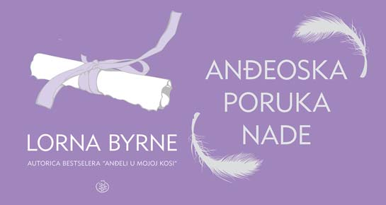 Nova knjiga Lorne Byrne - Anđeoska poruka nade