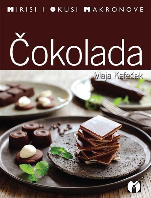 Možeš li odoljeti Čokoladi Maje Kefeček?