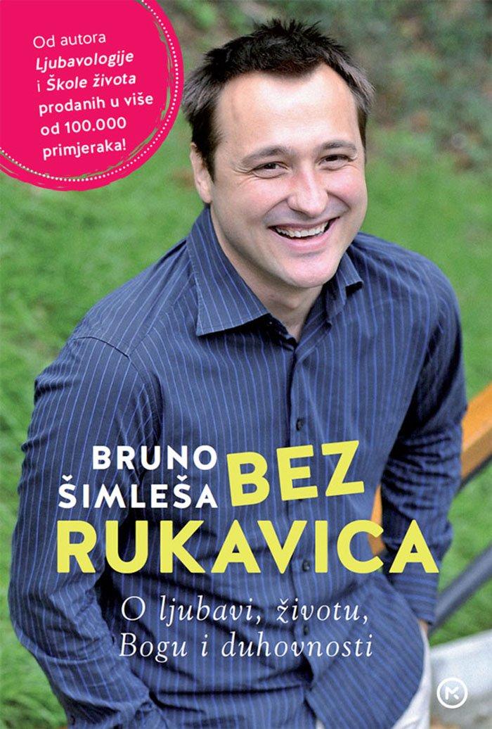 Bez rukavica: Nova knjiga Brune Šimleše o ljubavi, životu i duhovnosti