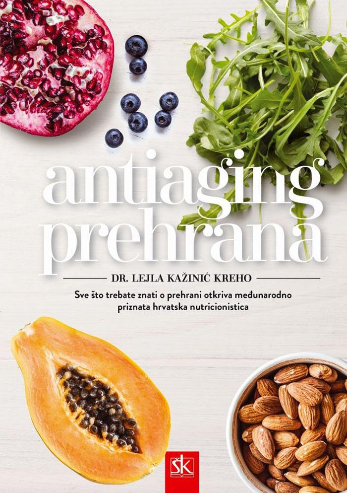 Dr. Lejla Kažinić Kreho: Hrana za vječnu mladost